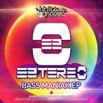 Bass Maniak EP