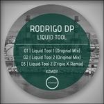 RODRIGO DP - Liquid Tool (Front Cover)