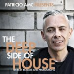 The Deep Side Of House (His Best Remixes & Productions)