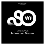 LYFE&DAZE - Echoes And Grooves (Front Cover)