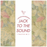 Jack To The Sound