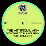 THE ARTIFICIAL ARM - Welocme To Planet Funk (Front Cover)