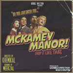 McKamey Mannor/Drop It Like That/Game Over
