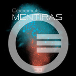 COCONUT - Mentiras (Front Cover)
