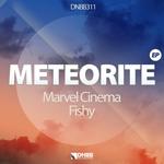 MARVEL CINEMA/FISHY - Meteorite EP (Front Cover)