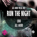 ALL MIND/LINO - Run The Night (Front Cover)