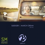 SLEDGER - March Cream (2016 Mix) (Front Cover)