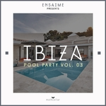 VARIOUS - Ibiza Pool Party Vol 03 (Front Cover)