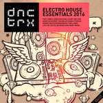 Electro House Essentials 2016 (Deluxe Edition)