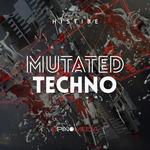 Mutated Techno (Sample Pack WAV/APPLE)