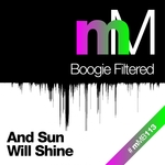 BOOGIE FILTERED - And Sun Will Shine (Front Cover)