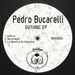 PEDRO BUCARELLI - Guturic (Front Cover)