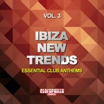 VARIOUS - Ibiza New Trends Vol 3 (Essential Club Anthems) (Front Cover)
