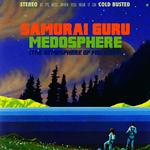 SAMURAI GURU - Medosphere (The Atmosphere Of Melodies) (Front Cover)