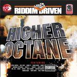 VARIOUS - Riddim Driven: Higher Octane (Front Cover)