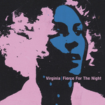 VIRGINIA - Fierce For The Night (Front Cover)