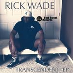RICK WADE - Transcendent EP (Front Cover)
