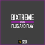 BIXTREME - Plug And Play (Front Cover)