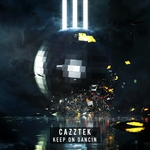 CAZZTEK - Keep On Dancin (Front Cover)