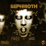 SEPHIROTH - Faces Of War (Front Cover)