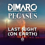 DIMARO/PEGASUS - Last Night (On Earth) (Front Cover)