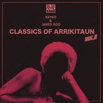 RAYKO/JAMES ROD - Classics Of Arrikitaun Vol 2 (Front Cover)