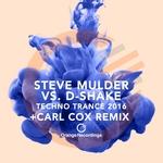 STEVE MULDER Vs D-SHAKE - Techno Trance 2016 (Front Cover)