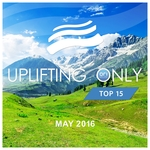 Uplifting Only Top 15/May 2016