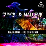 CUNCIC & MALCEVIC - Rasta Funk: The City Of Sin (Front Cover)