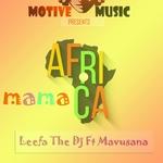 LEEFA THE DJ feat MAVUSANA - Mama Africa (Front Cover)