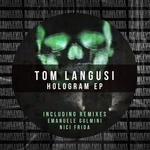 TOM LANGUSI - Hologram EP (Front Cover)