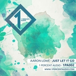 AARON LOWE - Just Let It Go (Front Cover)