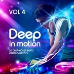Deep In Motion (20 Deep-House Beats) Vol 4