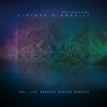 Sweet Surrender (Incl LTN & Gregory Esayan Remixes)