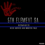 5Th Element SA Remixes Hood Natives & Master Fale