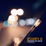 FOURTY D - Behind The Drum Sessions (Front Cover)