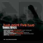 ADRIAN BAICEANU/SEAN DANKE/ERICK HERNANDEZ/ADI GRANTH/JAVIERSKI/JIMMY HILL - Two Point Five Two (Front Cover)