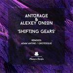 ANTURAGE/ALEXEY UNION - Shifting Gears (Front Cover)