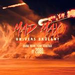 Mad Max: Univers Brulant (Original Motion Picture Soundtrack)