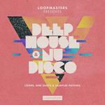 Deep House & Nu Disco (Sample Pack WAV/APPLE/LIVE/REASON)