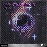V/A Deep Structures EP Part 8