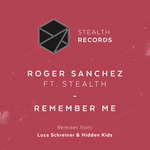 Remember Me - Luca Schreiner & Hidden Kids Remixes