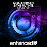 NOAH NEIMAN/THE MUTINTS - Never Die (Front Cover)