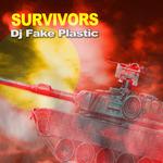 DJ FAKE PLASTIC - Survivors (Front Cover)