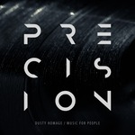 PRECISION - Dusty Homage/Music For People (Front Cover)