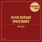 KEVIN ROLLAND - Spaceshoot (Front Cover)