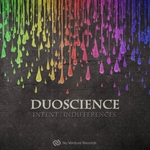 DUOSCIENCE - Intent|Indifferences (Front Cover)