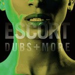 ESCORT - Dubs & More (Front Cover)