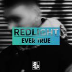 REDLIGHT - Ever True (Front Cover)