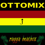 OTTOMIX - Ragga Beatbox (Front Cover)
